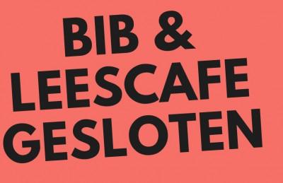 Bib gesloten - gebruik onze afhaalservice!
